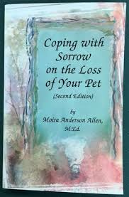 coping with loss of pet coping with sorrow on the loss of your pet second edition by