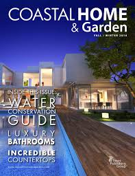 coastal home u0026 garden magazine fall winter 2016 by times