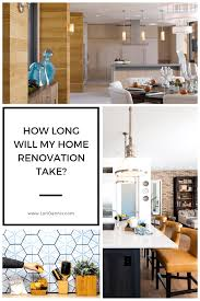 the design process how much time do i need to renovate my home