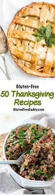 50 of the best gluten free thanksgiving recipes on the planet
