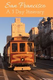 San Francisco Cable Cars Map by Best 25 Holidays To San Francisco Ideas On Pinterest San