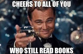 Books Meme - those who still read books album on imgur