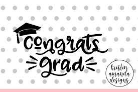 congrats grad svg dxf eps png cut file cricut silhouette by