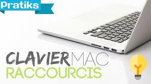 raccourci clavier bureau quelques raccourcis clavier sur mac