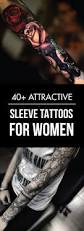 cool tattoo sleeves for girls best 20 sleeve tattoo women ideas on pinterest sleeve tattoos