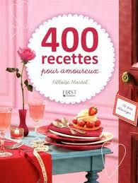 cuisiner pour amoureux héloise martel 400 recettes pour amoureux cuisine du monde