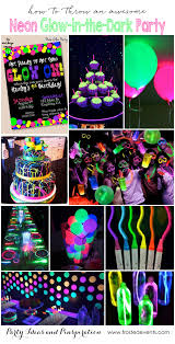 party themes neon party glow in the dark party ideas