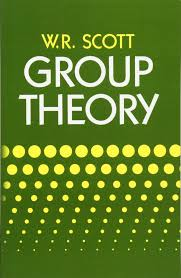 group theory dover books on mathematics w r scott