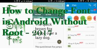 how to change the font on android how to change font in android without root 2017
