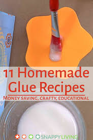 11 homemade glue recipes snappy living