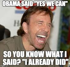 Yes You Can Meme - chucknorris imgflip