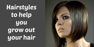 hairstyles when easy hairstyles when growing out your hair hairstyles digest