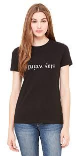 stay weird shirt brandy melville shirt womens shirt stay
