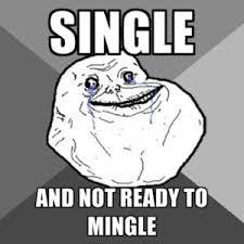 Forever Lonely Meme - forever alone meme top 20 lonely meme