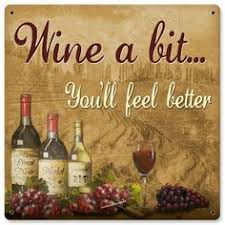 Country Home Wall Decor Wine A Little Metal Art Sign Heavy Gauge Powder Coated Vintage