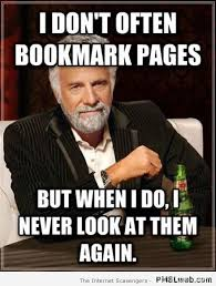 Meme Pages - 22 i don t always bookmark pages meme pmslweb