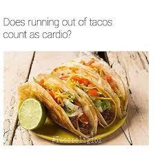 Mexican Food Memes - taco puns and memes popsugar latina