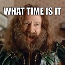 What Time Meme - as a uk redditor seeing all the daylight saving posts from the us i