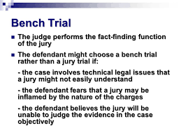 A Bench Trial Is Heard By Marvelous Jury Or Bench Trial Part 9 What Differentiates A