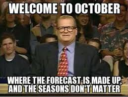 October Memes - 20 humorous october memes word porn quotes love quotes life