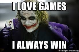 Play All The Games Meme - let s play a game go to google image search your first name