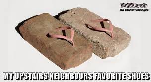 Shoes Meme - upstairs neighbours favorite shoes meme pmslweb
