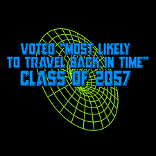 how to travel back in time images Voted quot most likely to travel back in time quot shirtoid jpg