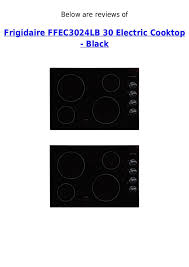 Best 30 Electric Cooktop Frigidaire Ffec3024 Lb 30 Electric Cooktop Black Best Deal
