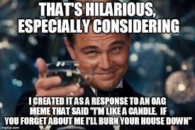 Oag Meme - leonardo dicaprio cheers meme imgflip