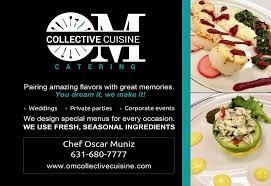 cuisine collective o m collective cuisine catering home