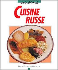 russe cuisine amazon fr cuisine russe jéléna grigorewa livres