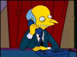 Mr Burns Excellent Meme - the simpsons mr burns telephone youtube