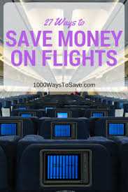 save money on flights travel archives 1 000 ways to save