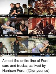 Ford Focus Meme - ford escort ford fiesta ford escape ford falcon ford mustang ford