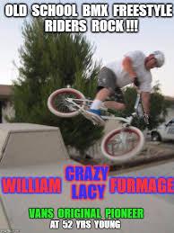 Bmx Memes - bmx crazy lacy imgflip
