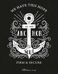 5x7 Love Anchors The Soul - we have this hope as an anchor hebrews 6 19 bible verse print