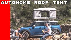Mini Clubman Towing Capacity Mini Countryman Autohome Roof Tent Youtube
