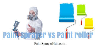 paint sprayer vs paint roller when to choose each one