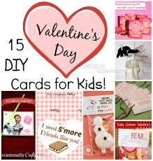 kids valentines day cards 15 diy day cards for kids mission to save