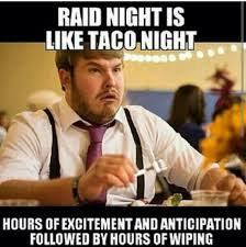 Raid Meme - the best raid night memes memedroid