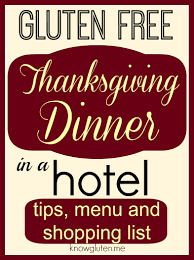 grocery list for thanksgiving dinner gluten free thanksgiving dinner in a hotel know gluten