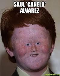 Canelo Meme - saul canelo alvarez canelo make a meme