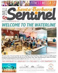 welcome to the waterline by santa barbara sentinel issuu