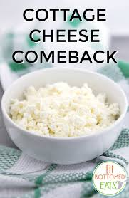 cottage cheese is back baby