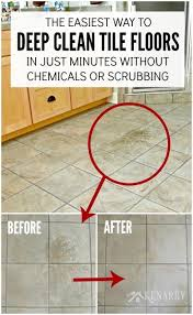 how to deep clean clean tile floors easily without chemicals or scrubbing