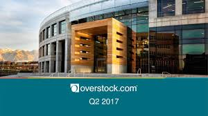 Overstock Com Overstock Com Inc 2017 Q2 Results Earnings Call Slides