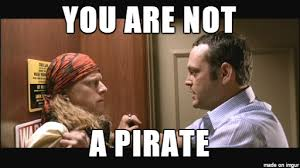 You Are A Pirate Meme - do what you want cause a pirate is free gif on imgur