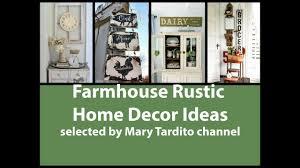 rustic home interior ideas farmhouse rustic home decor ideas youtube