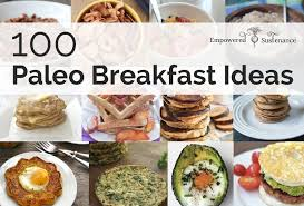 100 paleo breakfast ideas something for everyone