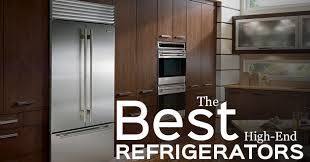 what is the best appliance brand for kitchen best high end refrigerator brands